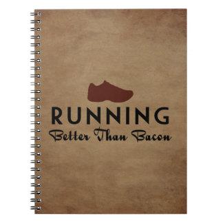 Running Better Than Bacon Spiral Notebook
