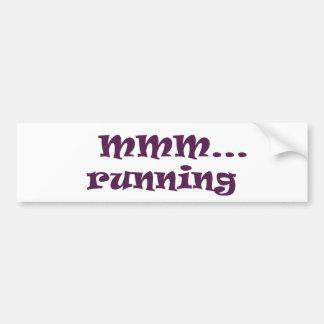 running car bumper sticker