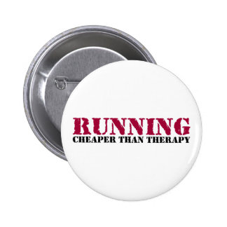 Running - Cheaper than therapy Pinback Button