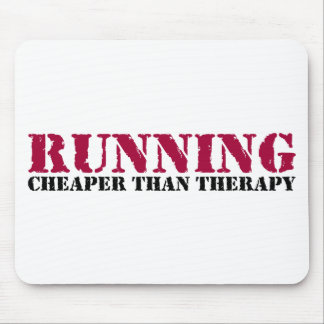 Running - Cheaper than therapy Mouse Pad