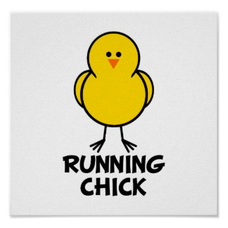 Running Chick Poster