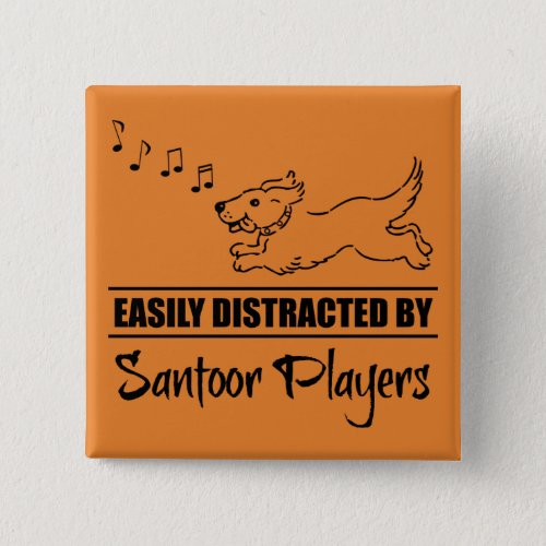 Running Dog Easily Distracted by Santoor Players Music Notes 2-inch Square Button