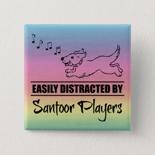 Running Dog Easily Distracted by Santoor Players Music Notes Rainbow 2-inch Square Button