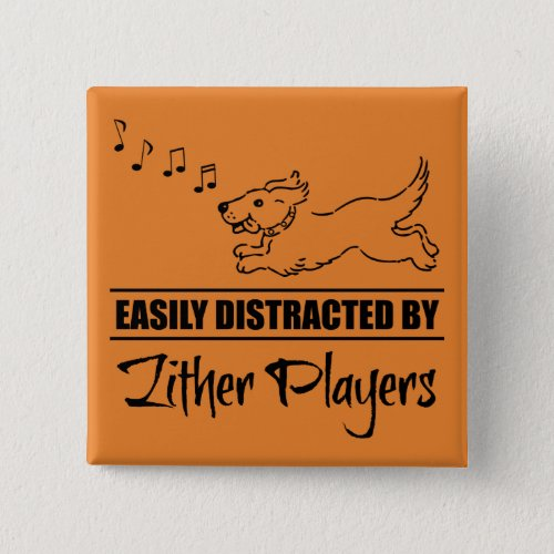 Running Dog Easily Distracted by Zither Players Music Notes 2-inch Square Button