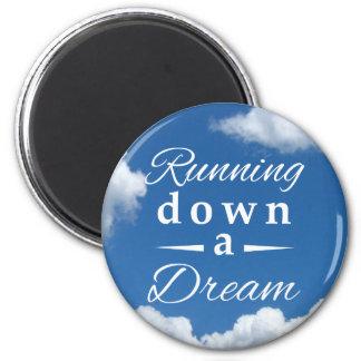 Running down a dream 2 inch round magnet