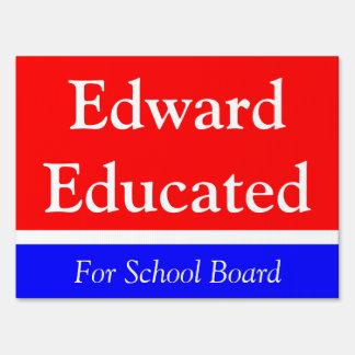 Running for school board yard sign