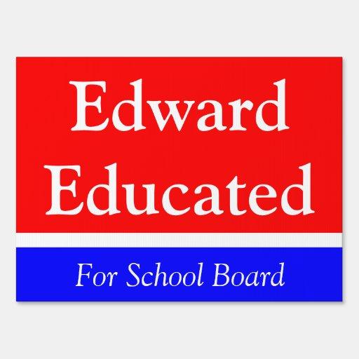 Running For School Board Yard Sign Zazzle