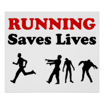 Running (from Zombies) Saves Lives poster