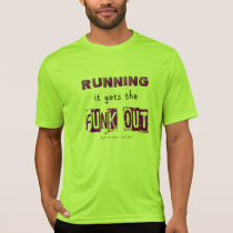 Running Gets the Funk Out - Sport Tek SS T-Shirt