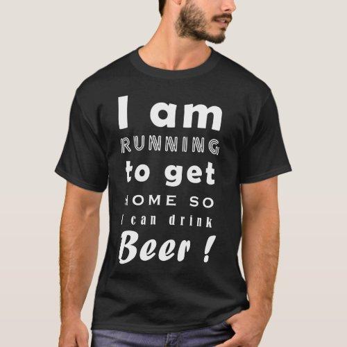 Running Home For Beer Dark T_Shirt