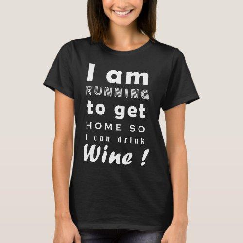 Running Home For Wine Ladies dark T_Shirt