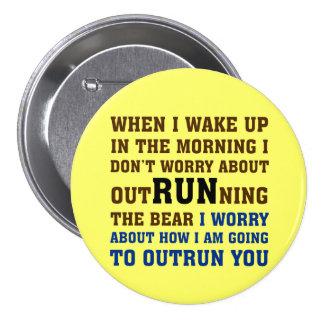 Running is about beating the competition pinback button