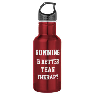 Running Is Better Than Therapy Saying 18oz Water Bottle