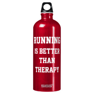 Running Is Better Than Therapy Saying SIGG Traveler 1.0L Water Bottle