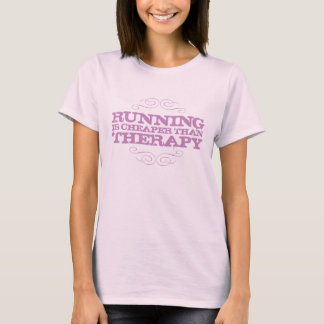Running is cheaper than therapy in purple. T-Shirt