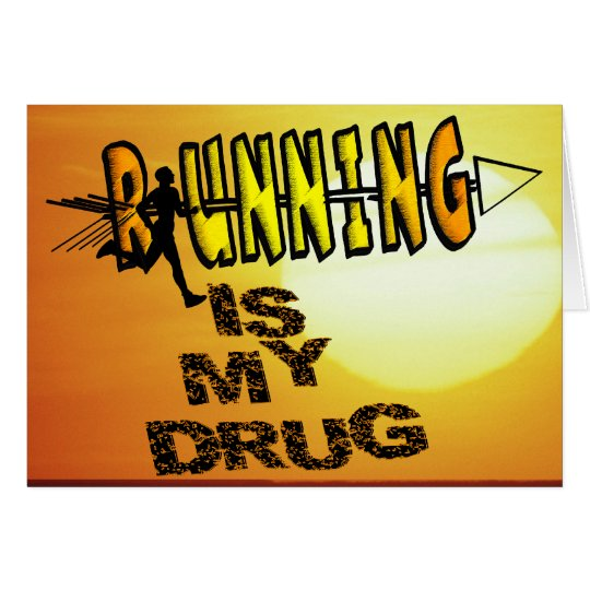 RUNNING IS MY DRUG - CROSS COUNTRY CARD