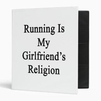 Running Is My Girlfriend s Religion 3 Ring Binder