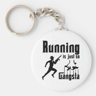 Running Is So Gangsta Keychain