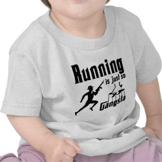 Running is so Gangsta T-shirts