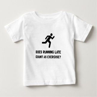 Running Late Exercise Baby T-Shirt
