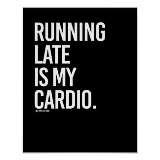 Running late is my cardio -   Girl Fitness -.png Poster