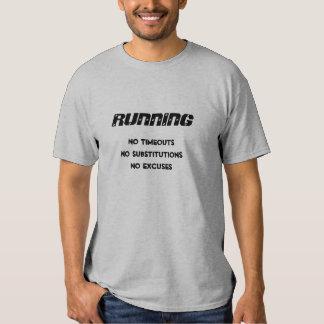 RUNNING, No Excuses Tshirt