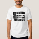Running No Timeouts No Substitutions T Shirt