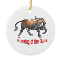 Running Of The Bulls Ceramic Ornament