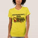 Running On Low Tee Shirts