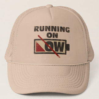 Running On Low Trucker Hat