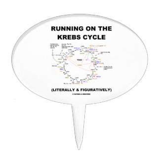 Running On The Krebs Cycle (Science Humor) Cake Topper