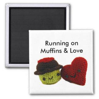 Running onMuffins & Love - Magnet