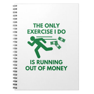 Running Out Of Money Notebook