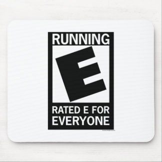 Running Rated E For Everyone Mouse Pad