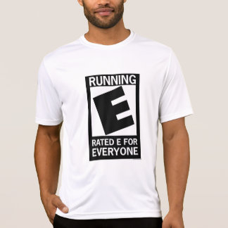 Running Rated E For Everyone T-Shirt