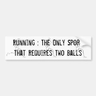 Running Requires Balls Bumper Sticker
