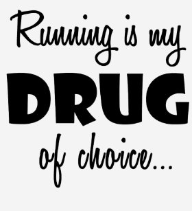 Running Runner Birthday Gift My Drug Of Choice T Shirt