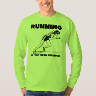 Running: smokes T-Shirt