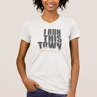 """Running T-Shirt - """"I Run This Town-New York City"""""""