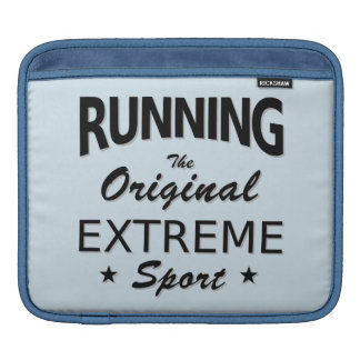 RUNNING, the original extreme sport. (blk) Sleeve For iPads
