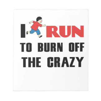 running to burn off the craziness notepad