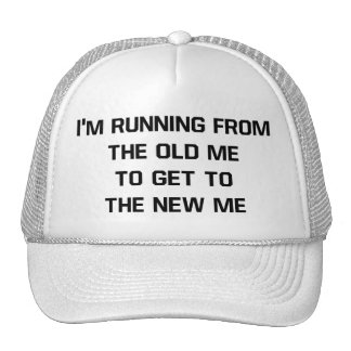 Running To The New Me Trucker Hat
