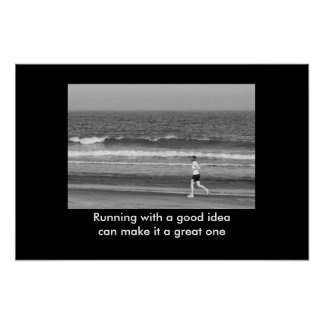 Running With A Good Idea motivational print