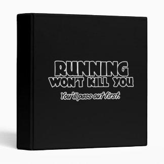 Running Won't Kill You Binder