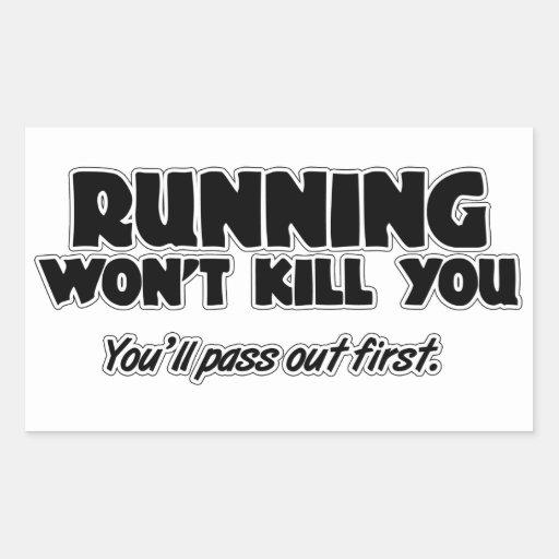 Running Won't Kill You Rectangular Stickers