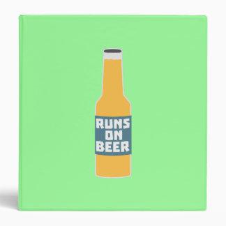 Runs on Beer Bottle Zcy3l 3 Ring Binder