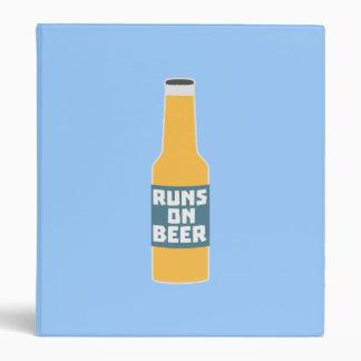 Runs on Beer Bottle Zcy3l Binder