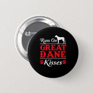 Runs On Great Dane Kisses Great Dane Dog Pinback Button