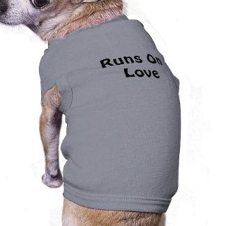 Runs On Love Pet Shirt