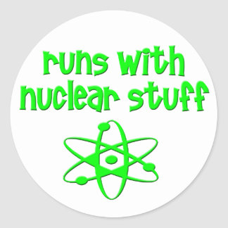 Runs With Nuclear Stuff Classic Round Sticker